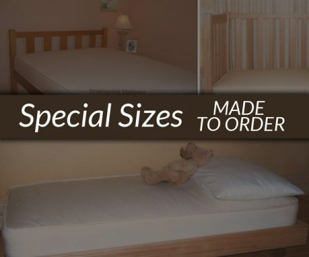 Innerspring Mattresses SPECIAL SIZES – made to order